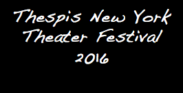 Thespis New York Theater Festival 2016