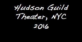 Hudson Guild Theater, NYC 2016